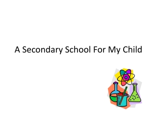 A Secondary School For My Child