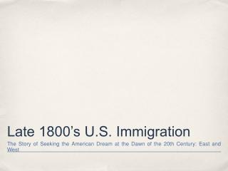Late 1800's U.S. Immigration
