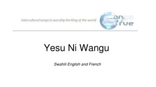 Yesu Ni Wangu