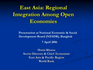 East Asia: Regional Integration Among Open Economies