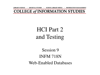 HCI Part 2 and Testing