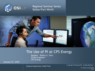 The Use of PI at CPS Energy