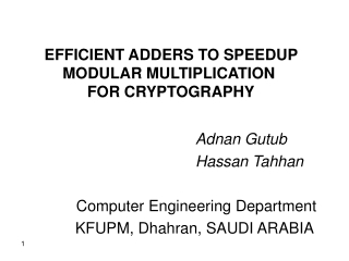 EFFICIENT ADDERS TO SPEEDUP MODULAR MULTIPLICATION  FOR CRYPTOGRAPHY