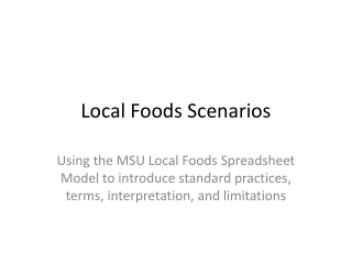 Local Foods Scenarios