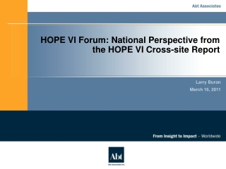 HOPE VI Forum: National Perspective from the HOPE VI Cross-site Report