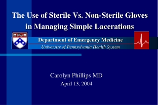 The Use of Sterile Vs. Non-Sterile Gloves in Managing Simple Lacerations