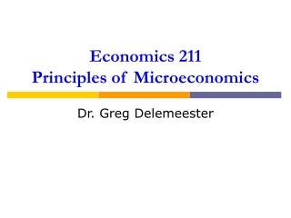 Economics 211 Principles of Microeconomics