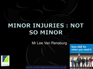 Minor injuries : Not so minor