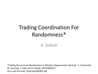 Trading Coordination For Randomness*
