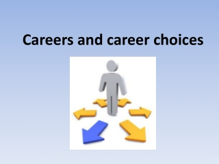 Careers and career choices