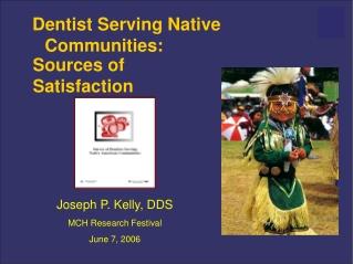 Dentist Serving Native Communities: