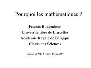 Pourquoi les mathématiques ?