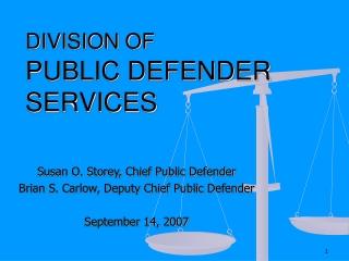 DIVISION OF PUBLIC DEFENDER SERVICES