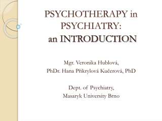 PSYCHOTHERAPY in PSYCHIATRY :