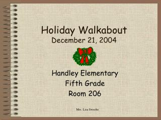 Holiday Walkabout December 21, 2004