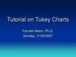 Tutorial on Tukey Charts