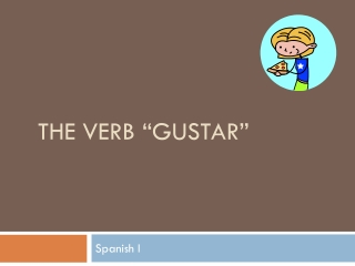 "The verb  ""gustar"""