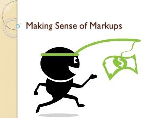 Making Sense of Markups