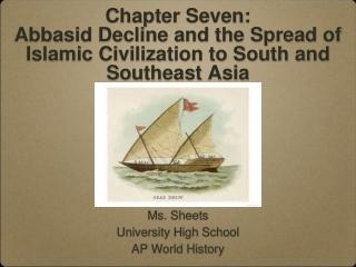 Ms. Sheets University High School AP World History