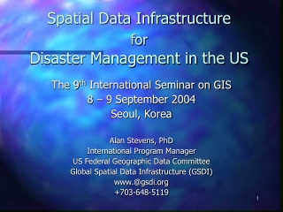 Spatial Data Infrastructure for Disaster Management in the US