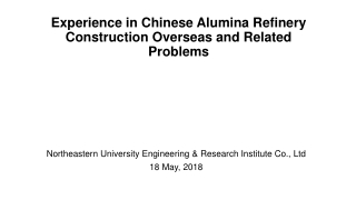 Experience in Chinese Alumina Refinery Construction Overseas and Related Problems