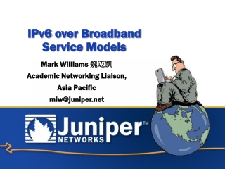 IPv6  over Broadband  Service Models