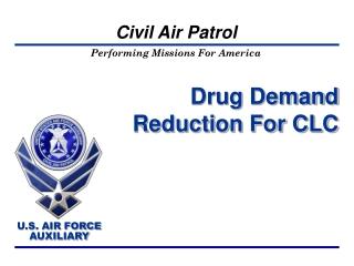 Drug Demand Reduction For CLC