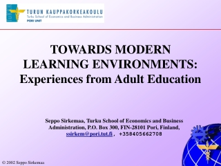 TOWARDS MODERN  LEARNING ENVIRONMENTS: Experiences from Adult Education