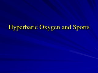 Hyperbaric Oxygen and Sports