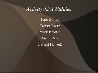 Activity 3.3.1 Utilities