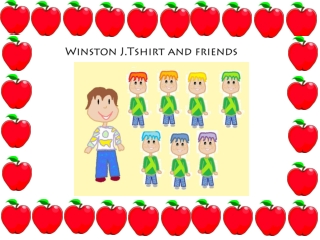 Winston J.Tshirt and friends
