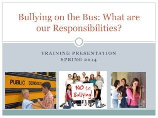 Bullying on the Bus: What are our Responsibilities?