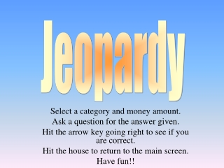 Select a category and money amount. Ask a question for the answer given.