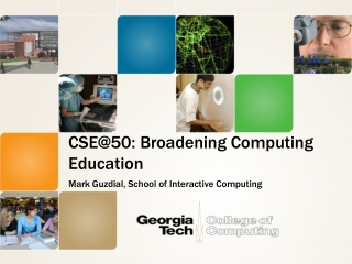 CSE@50: Broadening Computing Education