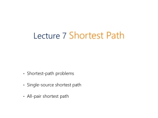 Shortest-path problems Single-source shortest path All-pair shortest path