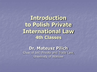 Introduction to Polish Private International Law 4th Classes