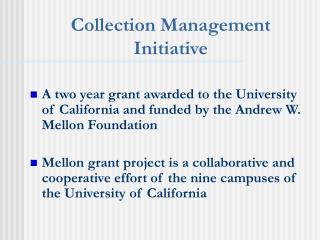 Collection Management Initiative