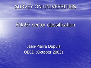 SURVEY ON UNIVERSITIES SNA93 sector classification