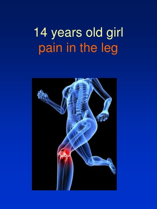 14 years old girl pain in the leg