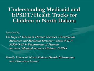 Understanding Medicaid and EPSDT/Health Tracks for Children in North Dakota