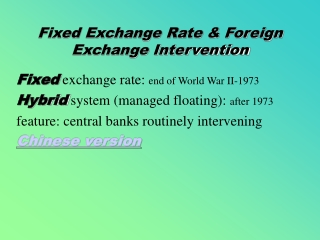 Fixed Exchange Rate & Foreign Exchange Intervention