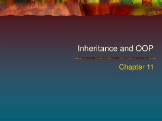 Inheritance and OOP