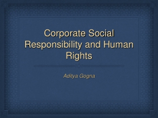 Corporate Social Responsibility and Human Rights
