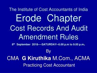 By CMA   G Kiruthika  M.Com., ACMA  Practicing Cost Accountant