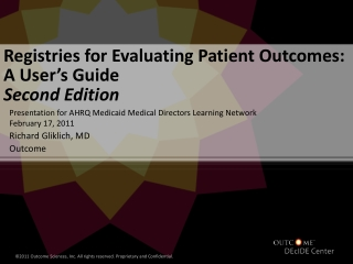Registries for Evaluating Patient Outcomes:  A User's Guide  Second Edition