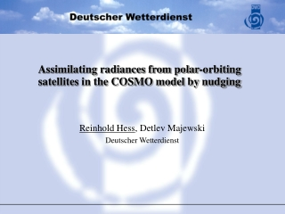 Assimilating radiances from polar-orbiting satellites in the COSMO model by nudging