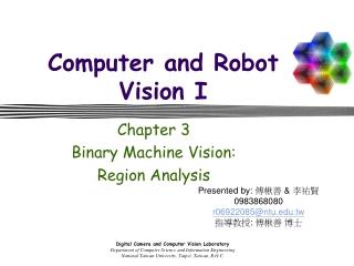 Computer and Robot Vision I