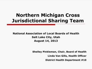Northern Michigan Cross Jurisdictional Sharing Team