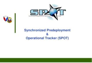 Synchronized Predeployment  & Operational Tracker (SPOT)