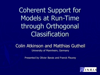 Coherent Support for Models at Run-Time through Orthogonal Classification